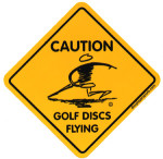 Caution Golf Discs Flying (Stickers, Disc Player Logo)